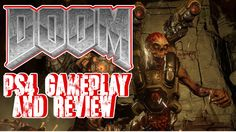 DOOM Gameplay PS4 Review