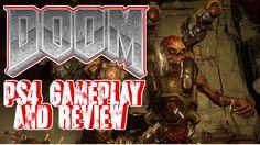 DOOM Gameplay PS4 Review