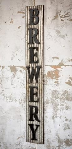 "Metal ""BREWERY"" sign $145, buy it here!"