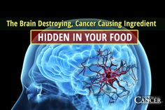 This pervasive ingredient is being hidden from you in your food. It kills brain cells, promotes cancer & more. Learn how to avoid it to reclaim your health.