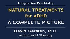 NATURAL TREATMENTS FOR ADHD: A Complete Picture
