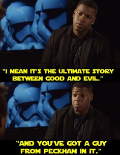 """And when he summed up the movie like this.   19 Signs That John Boyega Is Enjoying Being In """"Star Wars"""" So Damn Much"""