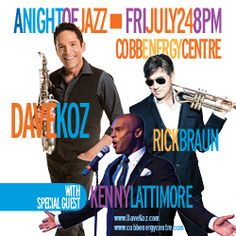 #DaveKoz is coming to #Atlanta on July 24 with #RickBraun and #KennyLattimore!