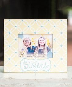 'Sisters' Frame by Glory Haus #zulily #zulilyfinds