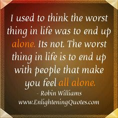 I'd rather be #alone than to be with people who makes me #feel empty & takes me to nothingness. ~ #BessieOcampo
