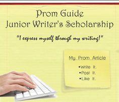 $1,000 Prom Guide Junior Writer's Scholarship for high school seniors graduating in 2014. Deadline Nov. 21.