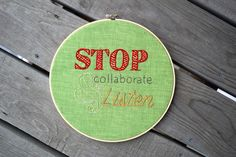Stop, Collaborate & Listen Embroidered Hoop Art Quote; Vanilla Ice Lyrics Quote; 1990s inspired Funny Home Decor by HoleySocks on Etsy