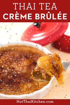 Add a Thai flare to a classic dessert by infusing Thai tea leaves! Creme brulee is an easy and elegant dessert that can be made in advance. And it's gluten free! #custard #thaitea #hotthaikitchen Elegant Desserts, Classic Desserts, Asian Desserts, Easy Desserts, Asian Recipes, Delicious Desserts, Healthy Recipes, Thai Recipes, Healthy Desserts