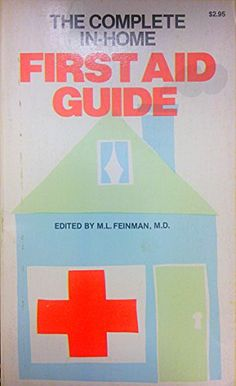 77 best health fitness images on pinterest big books good books the complete in home first aid guide by md feinman ml http fandeluxe Image collections