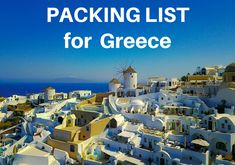 Not sure what to pack for your upcoming trip to Greece? I have put together the ultimate Greece packing list for both men and women. Includes what to wear and all the essentials you will need for your Greece vacation.
