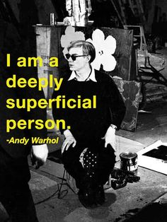 andy - deeply superficial