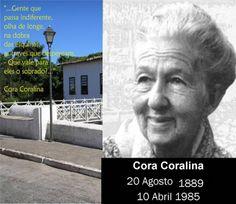 Cora Coralina 20/08/1889 10/04/1985