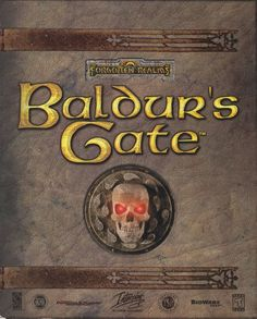 Baldur's Gate- I remember only playing this game once with my dad and it was awful. Really this game was so frustrating!!!