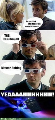 Master Baiting.lol, why, just why? XD