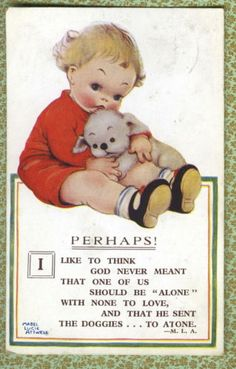 MABEL LUCIE ATTWELL -  1920s~ Sweet Dog Poem
