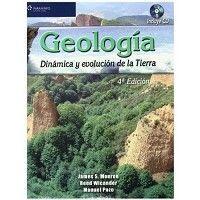 Geología : dinámica y evolución de la tierra / James S. Monroe, Reed Wicander, Manuel Pozo Rodríguez. - 4ª ed. - Madrid : Paraninfo, D. L. 2008