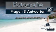 F&A 03: Ausrüstung für den Urlaub, Weltreise Fotoideen und das richtige Objektiv - besserfotografieren.com - Wie lerne ich besser fotografieren?