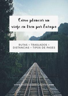 Viajar en tren por Europa - Consejos de viaje - Pases e itinerarios