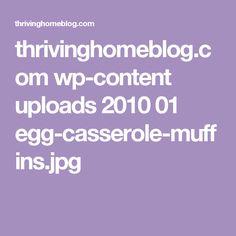 thrivinghomeblog.com wp-content uploads 2010 01 egg-casserole-muffins.jpg