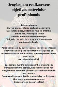 Oração para realizar seus objetivos materiais e profissionais #oração Jesus Tatoo, Santa Sara, Just Believe, Jesus Freak, Quotes About God, Family Love, Wicca, Reiki, Texts