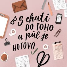#chaukiss #ilustrace #lettering #inspirace #citát #handlettering #typography #illustration #cz #práce Filofax, Motto, Bujo, Lettering, Funny, Fitness, Quotes, Quotations, Drawing Letters