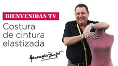 Hermenegildo Zampar - Bienvenidas TV -  Costura de cintura elastizada - YouTube