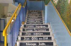Η σκάλα με το ομορφότερο μήνυμα βρίσκεται σε δημοτικό σχολείο του Κιλκίς Stairs, Home Decor, Stairway, Decoration Home, Room Decor, Staircases, Home Interior Design, Ladders, Home Decoration