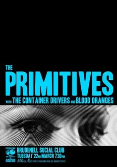 The Primitives / The Container Drivers / Blood Oranges (Leeds, UK).  Poster design: Shaun A (2012).