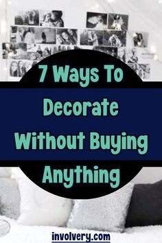 7 Ways To Decorate Without Buying Anything / involvery.com Clever Diy, Easy Diy, Beef Recipes, Cooking Recipes, Recipe For Mom, Decorate Your Room, Decorating Tips, Crafts For Kids, Easy Meals