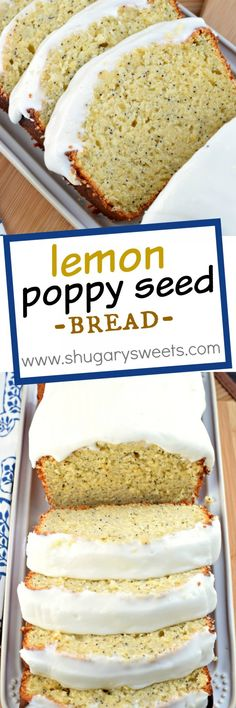 A delicious, moist Lemon Poppy Seed Bread recipe topped with a Lemon Cream Cheese frosting!