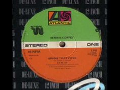 Dennis Coffey Gimme That Funk Someone Special
