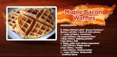 Maple What more do we need to say? Bacon Waffles, Waffle Ingredients, Maple Bacon, 2 Eggs, Easy Food To Make, Trips, Meals, Baking, Breakfast