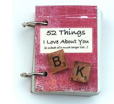Really fun and reallllly easy DIY 52 Things I Love About You project for your spouse-to-be. #weddings