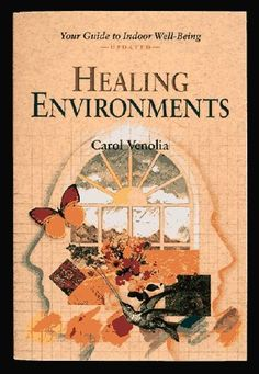 Healing Environments: Your Guide to Indoor Well-Being, http://www.amazon.com/dp/0890874972/ref=cm_sw_r_pi_awdm_BSbEwb1RBFA4F