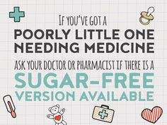 Ask for sugar-free versions of your child's medication.  #sugarfree #dentalhealth #practiceplan