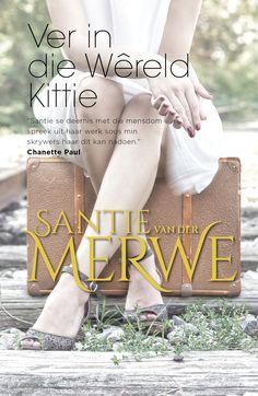 Ver in die wereld Kittie ebook by Santie van der Merwe - Rakuten Kobo Afrikaans, Breakup, Books To Read, Ebooks, This Book, Van, Kitty, Reading, South Africa
