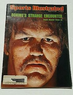March 24 1975 Sports Illustrated SI Mag Chuck Wepner Boxing's Strange Encounter