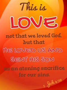 ❤1 John 4:10