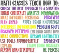 """Poster describing the many skills math classes teach. The easy way to answer """"Why do we need to learn this?"""" just point to the poster!   Please rate my work if you download, Thank you!"""