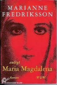 El Espejo Gótico: Según María Magdalena: Marianne Fredriksson: novela sobre la esposa de Jesús