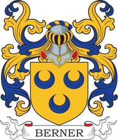 Berner Family Crest and Coat of Arms