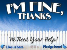 I'm Fine, Thanks by Crank Tank Studios, via Kickstarter.