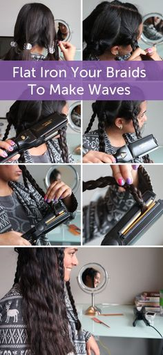 Flat-iron your braids to create long-lasting waves.   27 DIY Beauty Hacks Every Girl Should Know