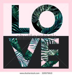Love, vector fashion design floral tropical print for girl summer t shirt with tropical palm leaves, jungle leaves - stock vector