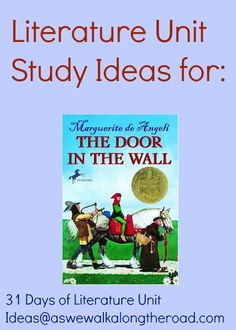As We Walk Along the Road: Literature Unit Ideas for The Door In the Wall by Marguerite de Angeli