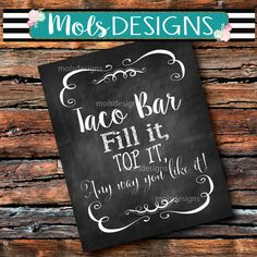 INSTANT DOWNLOAD Taco Bar Fill It Top Any Way You Like 8x10 Sign Dirty Chalkboard