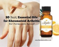 10 Best Essential Oils for Rheumatoid Arthritis for Permanent Relief