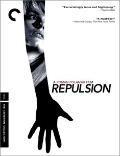 Repulsion: Left alone when her sister goes on vacation, a young beauty finds herself besieged on all sides by the demons of her past.