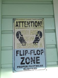 Flip Flop Zone ...can't wait for it to get here!  ....Must get my toenails done!  Hopefully spring is just around the corner!