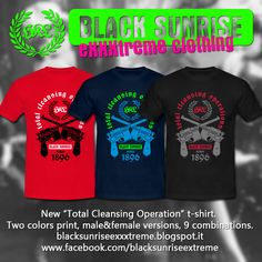 "BlackSunriseExxxtremeClothing: Nuova t-shirt / Brand New tshirt ""Total Cleansing ..."